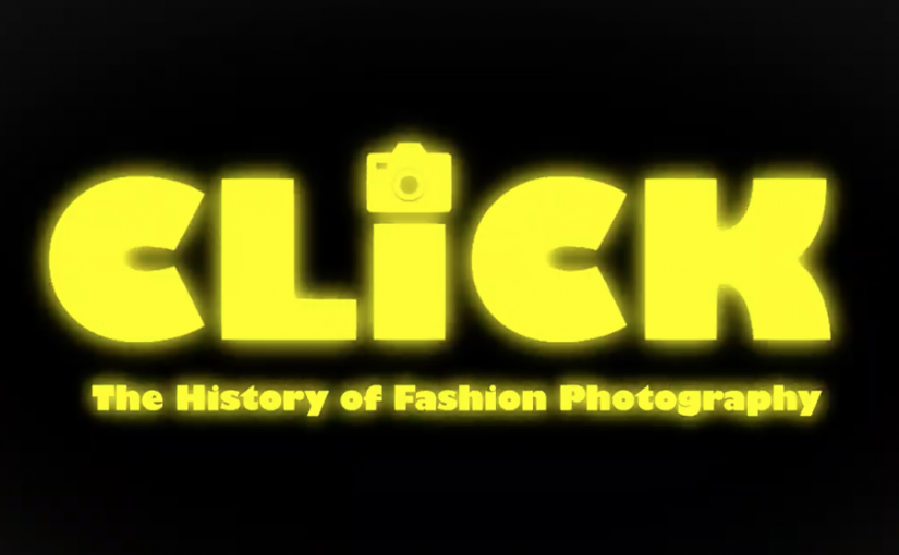 CLICK.THE HISTORY OF FASHION PHOTOGRAPHY